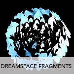 dreamspacefragments